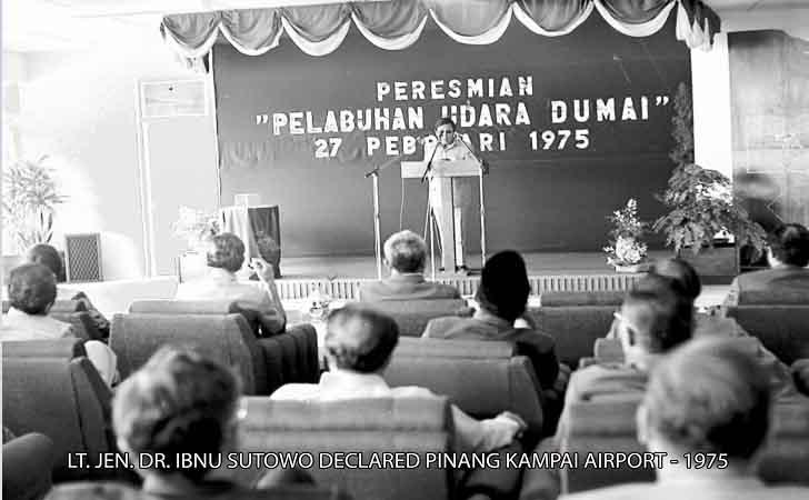 Peresmian Bandara Dumai oleh Letjen Ibnu Sutowo